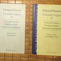 Husserl CERCETARI LOGICE VOL. II 2 si 3, cercetarile 3-6, Humanitas
