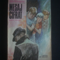 RODICA MOLDOVEANU - MESAJ CIFRAT PENTRU VACANTA, Alta editura, 1980