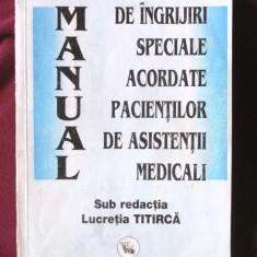 MANUAL DE INGRIJIRI SPECIALE ACORDATE PACIENTILOR DE ASISTENTII MEDICALI, 1999 - Carte Cardiologie