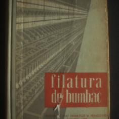 FILATURA DE BUMBAC * MANUAL PENTRU SCOLILE PROFESIONALE DE UCENICI 1960