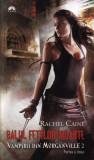 Rachel Caine - Balul fetelor moarte, Vol. 2 , 2 parti, Alta editura