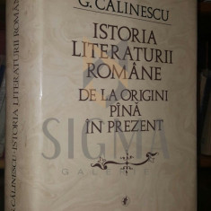 G. CALINESCU - ISTORIA LITERATURII ROMANE DE LA ORIGINI PANA IN PREZENT (DEDICATIE SI AUTOGRAF SUZANA GADEA CATRE MANEA MANESCU)