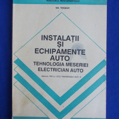 GH. TOCAIUC - INSTALATII SI ECHIPAMENTE AUTO ( MESERIA ELECTRICIAN AUTO ) - 1997