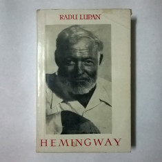 Radu Lupan - Hemingway, scriitorul - Eseu