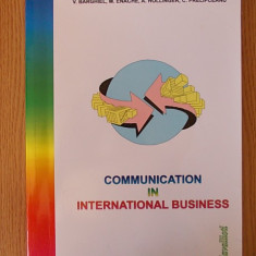 COMUNICATION IN INTERNATIONAL BUSINESS- MAGUREANU, BARGHEL - Curs Limba Engleza Altele
