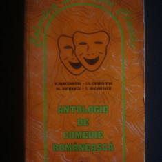 ANTOLOGIE DE COMEDIE ROMANEASCA - ALECSANDRI, CARAGIALE, KIRITESCU, MUSATESCU - Carte Antologie