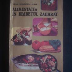 ILEANA SERBANESCU-BERAR - ALIMENTATIA IN DIABETUL ZAHARAT - Carte Alimentatie