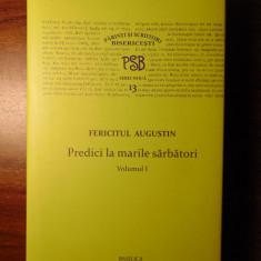 PSB 13 (serie noua) - Fericitul Augustin - Predici la marile sarbatori, vol 1 - Carti Predici