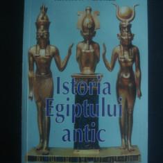ARTHUR WEIGALL - ISTORIA EGIPTULUI ANTIC - Istorie