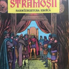 STRAMOSII. SARMIZEGETUSA EROICA - Radu Theodoru, Sandu Florea (benzi desenate) - Reviste benzi desenate