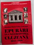 Epurari in Universitatea Clujeana  : 1944-1958 / Minodora-Maria Cioban Somesanu