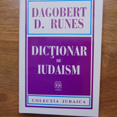 Dictionar de iudaism - Dagobert D. Runes (1997) - Carti Iudaism