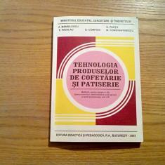 TEHNOLOGIA PRODUSELOR DE COFETARIE SI PATISERIE - A. Manailescu, G. Pantu - 2003 - Carte Retete traditionale romanesti