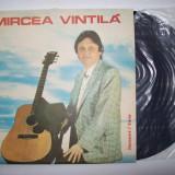 Disc vinil MIRCEA VINTILA (ST - EDE 03636) - Muzica Folk electrecord