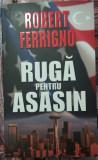 Robert Ferrigno - Ruga pentru asasin