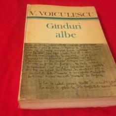 VASILE VOICULESCU, GÂNDURI ALBE - Carte Antologie