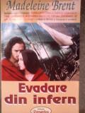 Madeleine Brent Evadare din Infern