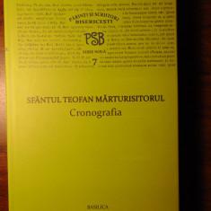 PSB 7 (serie noua) - Sf. Teofan Marturisitorul - Cronografia - Carti ortodoxe