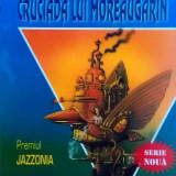 OVIDIU BUFNILĂ - Cruciada lui Moreaugarin (SF, Ed. Pygmalion, col. Cyborg #20), Alta editura