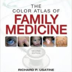 Richard usatine color atlas of family medicine 2013