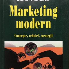 MARKETING MODERN - Elena Niculescu - Carte Marketing