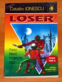 CĂTĂLIN IONESCU - Loser (SF, Editura Pygmalion, colectia Cyborg #23), Alta editura