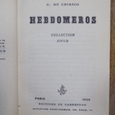Hebdomeros, Paris 1929