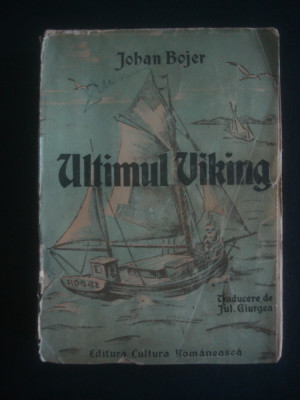 JOHAN BOJER - ULTIMUL VIKING {editie veche} foto
