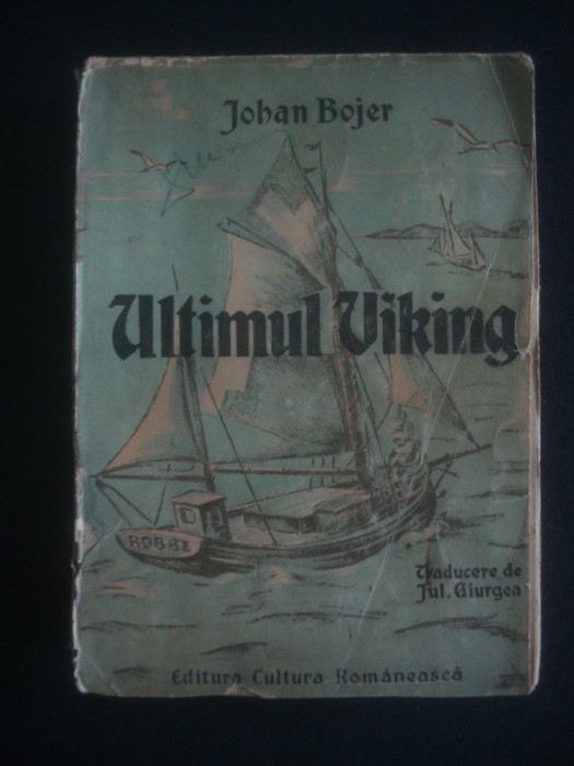 JOHAN BOJER - ULTIMUL VIKING {editie veche}