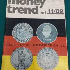 REVISTĂ NUMISMATICĂ/MONEY TREND NR. 11/1989/ TEXT LIMBA GERMANĂ