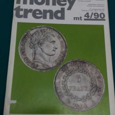 REVISTĂ NUMISMATICĂ/ MONEY TREND/ NR. 4*1990/ TEXT LIMBA GERMANĂ