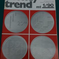 REVISTĂ NUMISMATICĂ/MONEY TREND NR. 1/1990/ TEXT LIMBA GERMANĂ