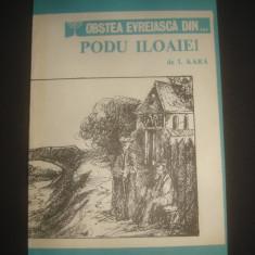 I. KARA - OBSTEA EVREIASCA DIN ... PODU ILOAIEI - Istorie