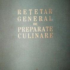 Retetar General de Preparate Culinare - Carte Retete culinare internationale