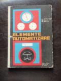 ELEMENTE DE AUTOMATIZARE - MANUAL PENTRU SCOLI TEHNICE DE MAISTRI