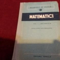 REZERVELE DE MUNCA MATEMATICI VOL I ARITMETICA 1952