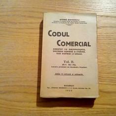 CODUL COMERCIAL * Vol. II (art.46-76) - Eftimie Antonescu - 1925, 594 p. - Carte Drept comercial