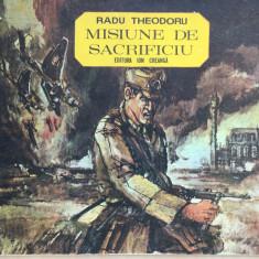 MISIUNE DE SACRIFICIU - Radu Theodoru (benzi desenate) - Reviste benzi desenate