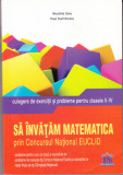 Sa invatam matematica prin Concursul National EUCLID;, Alta editura