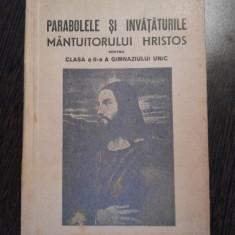 PARABOLELE SI INVATATURILE MANTUITORULUI HRISTOS - Al. Popovici, Nic. C. Buzescu - Carti ortodoxe