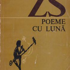 Zaharia Stancu - Poeme cu luna - 450507 - Carte poezie