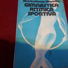 ABADNE HAUZER HENRIETTE - GIMNASTICA RITMICA SPORTIVA - Carte masonerie