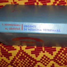 Urgente in medicina veterinara an 1973/361pag- Adamesteanu - Carte Medicina veterinara