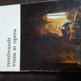Rembrandt viata si opera de Jakob Rosenberg 2 vol 88