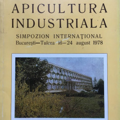 APICULTURA INDUSTRIALA - Simpozion International 1978