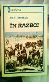 Duiliu Zamfirescu - În război, roman, 160 de pagini, 10 lei