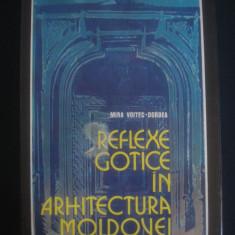 MIRA VOITEC DORDEA - REFLEXE GOTICE IN ARHITECTURA MOLDOVEI