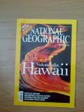 x National Geographic  - Vulcanii din Hawaii