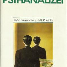 Vocabularul Psihanalizei - Jean Laplanche, J.B.Pontalis - Carte Psihologie