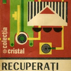 Claudiu Voda - Recuperati si refolositi - 708120 - Carti Constructii